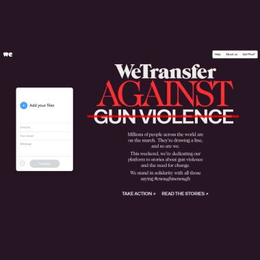 WeTransfer takes a stand against gun violence, calling for reform in solidarity with March for Our Lives
